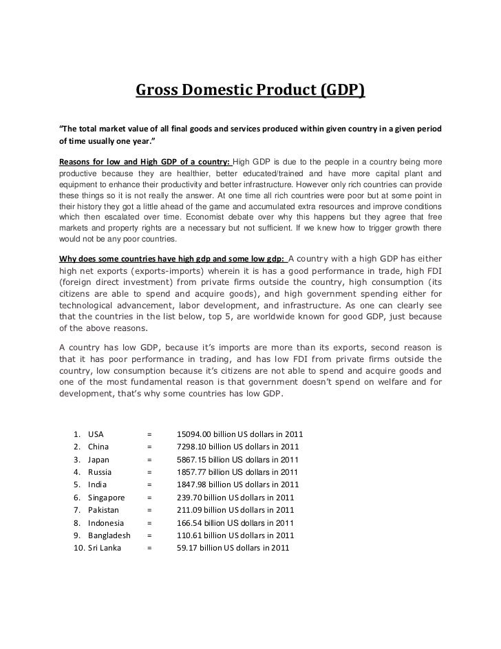 gross domestic products essay Gap (gross domestic product) is the total market value of all goods and services that are produced within the united states borders gnp (gross national product) is the total market value of goods and services produced by labor and reporter owned by a country regardless of where production took place.