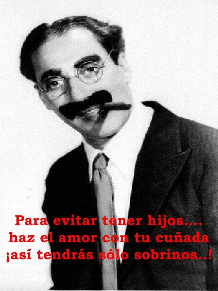 Groucho Slide 2