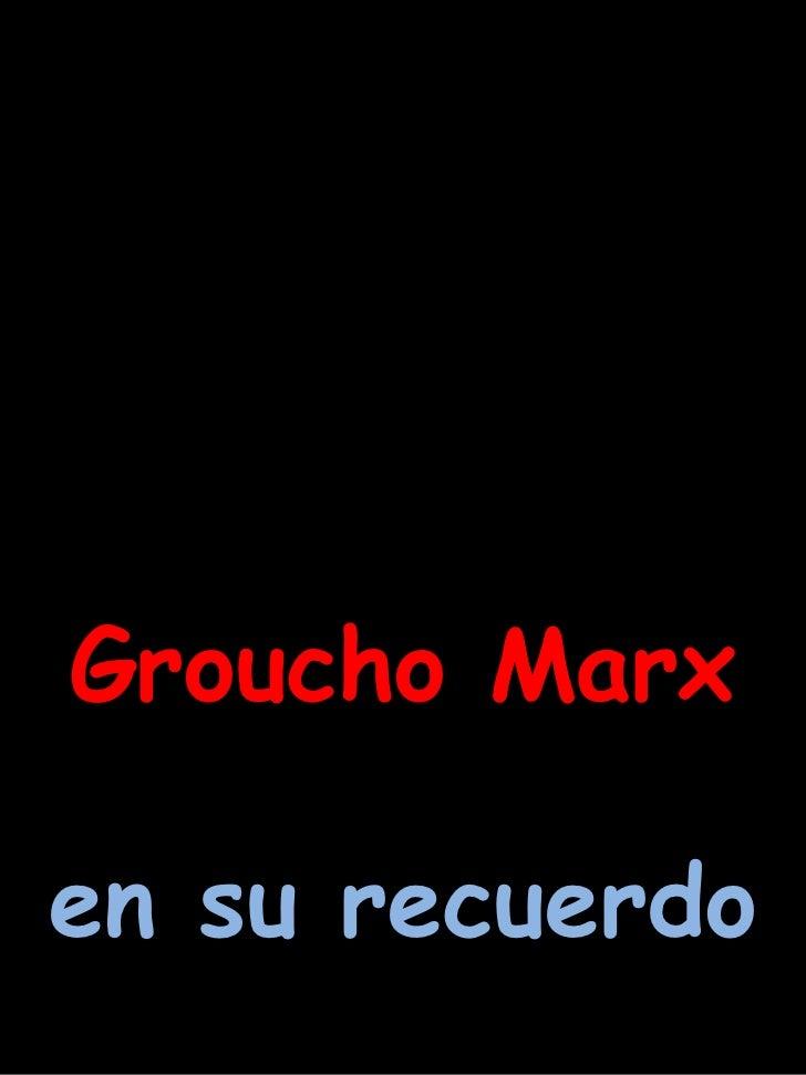 Groucho Marx en su recuerdo