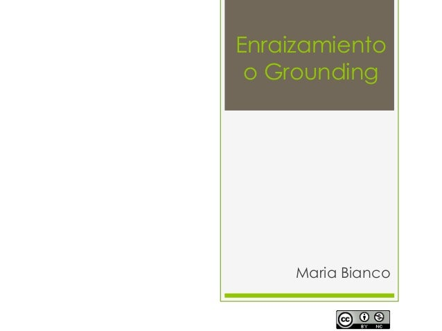 Enraizamiento o Grounding Maria Bianco