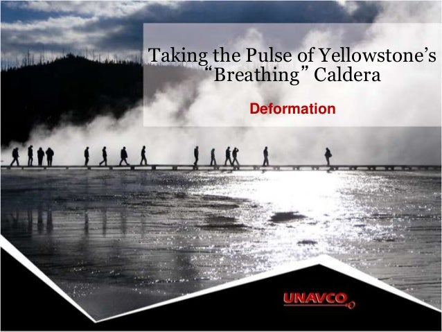 """Taking the Pulse of Yellowstone's """"Breathing"""" Caldera Deformation"""