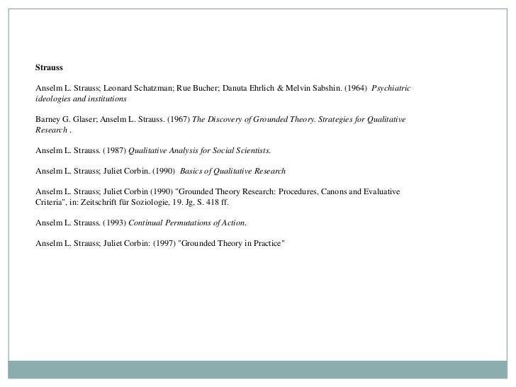 StraussAnselm L. Strauss; Leonard Schatzman; Rue Bucher; Danuta Ehrlich & Melvin Sabshin. (1964) Psychiatricideologies and...