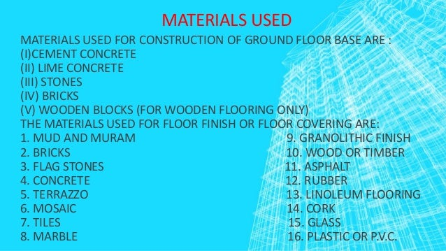 Materials Used In Flooring Ground Floor