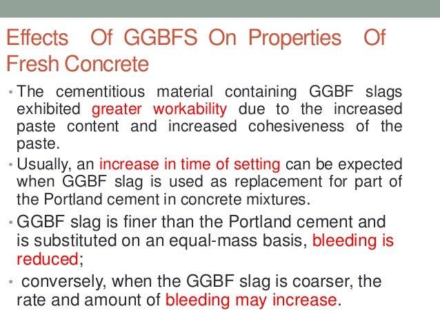 Blast Furnace Slag Properties : Ground granulated blast furnace slag