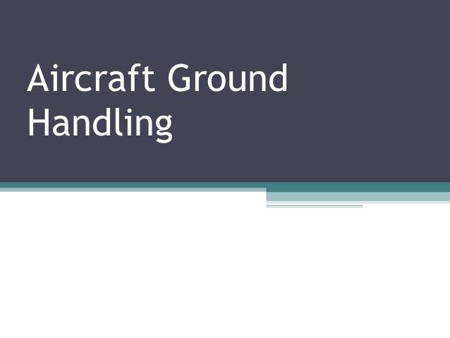 Aircraft Ground Handling