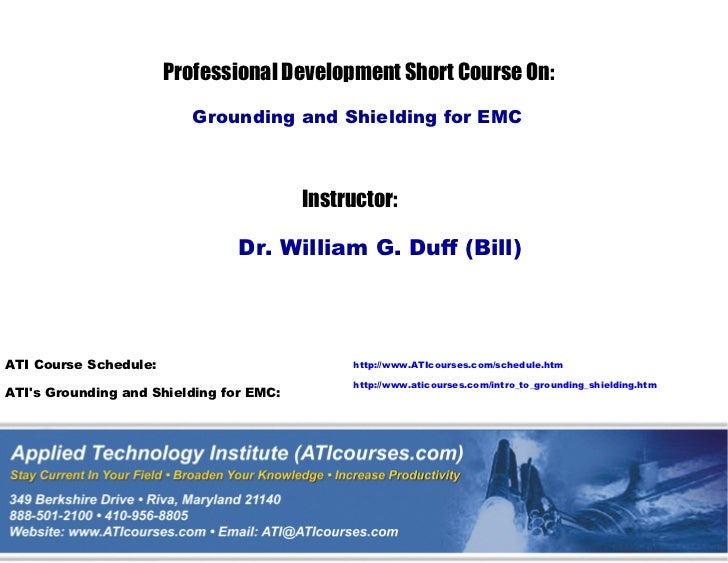 Professional Development Short Course On:                          Grounding and Shielding for EMC                        ...