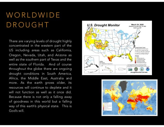 W O R L D W I D E D R O U G H T There are varying levels of drought highly concentrated in the western part of the US incl...