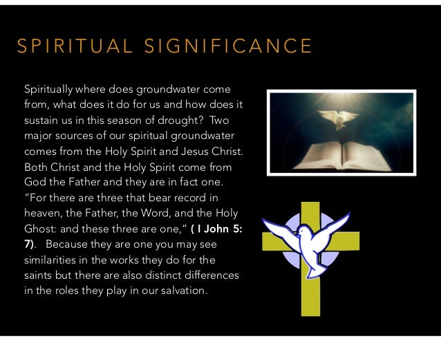 S P I R I T U A L S I G N I F I C A N C E Spiritually where does groundwater come from, what does it do for us and how doe...