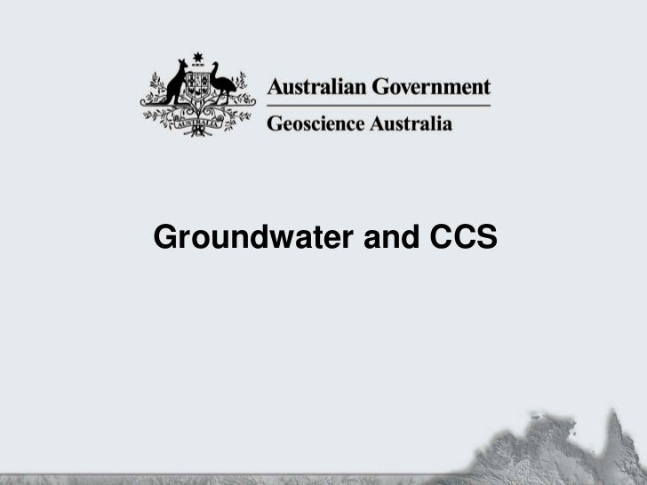 Groundwater and CCS3 May Groundwater and CCS Workshop