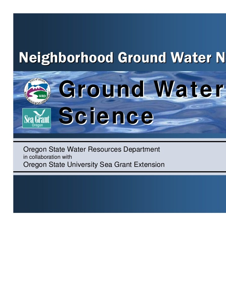Neighborhood Ground Water Network               Ground Water               ScienceOregon State Water Resources Departmenti...