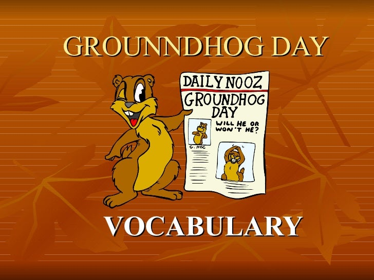 GROUNNDHOG DAY VOCABULARY