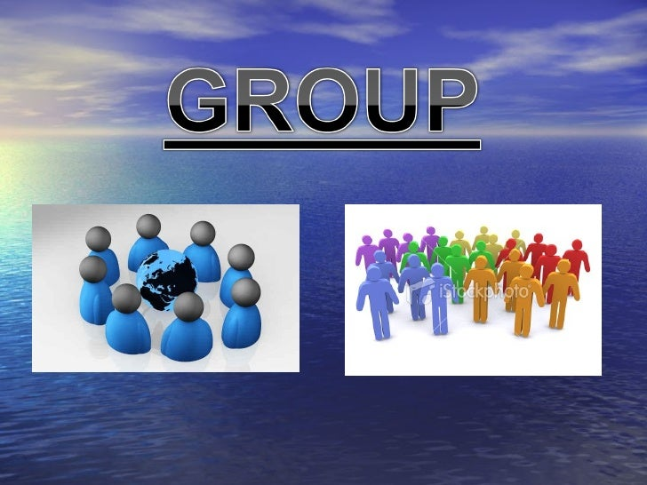 What is GROUP?   A group consists of two    or more persons who    interact with each other,    consciously     for   the...