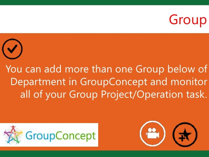 Group                     LYou can add more than one Group below of Department in GroupConcept and monitor   all of your G...
