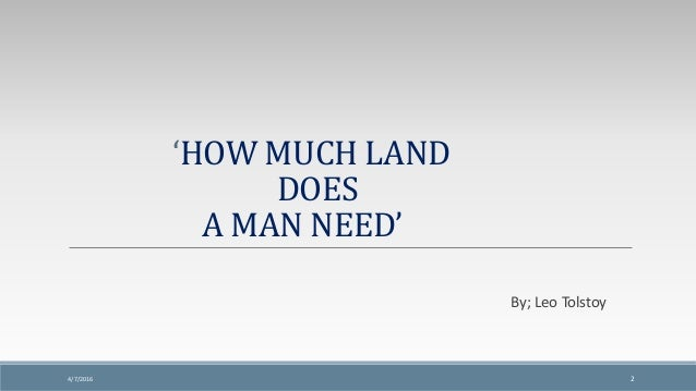 leo tolstoy how much land does a man need summary
