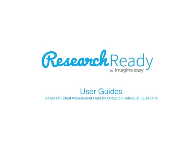 User Guides Access Student Assessment Data by Group on Individual Questions