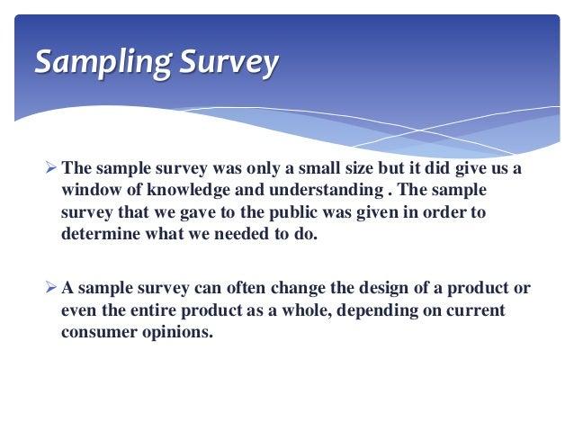 census, sampling survey, sampling design and types of sample design