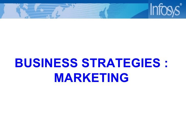 BUSINESS STRATEGIES : MARKETING
