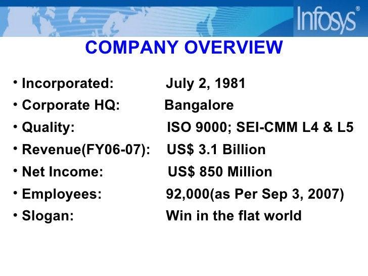 COMPANY OVERVIEW <ul><li>Incorporated:  July 2, 1981 </li></ul><ul><li>Corporate HQ:  Bangalore </li></ul><ul><li>Quality:...
