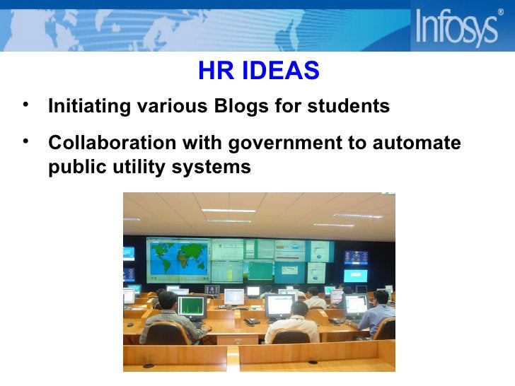 HR IDEAS <ul><li>Initiating various Blogs for students </li></ul><ul><li>Collaboration with government to automate  public...
