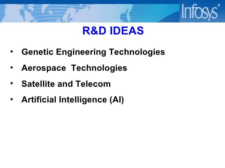 R&D IDEAS <ul><li>Genetic Engineering Technologies </li></ul><ul><li>Aerospace  Technologies </li></ul><ul><li>Satellite a...