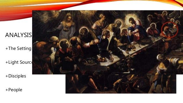 Tintoretto's The Last Supper vs Leonardo's Last Supper