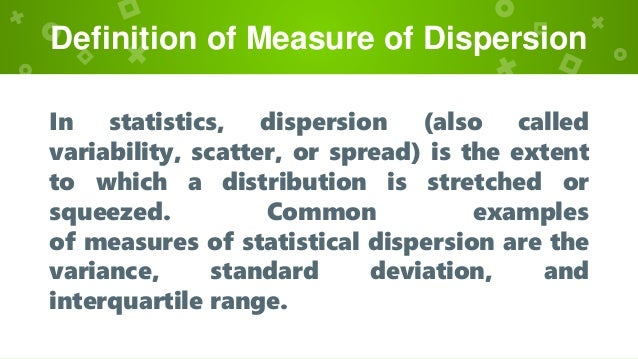 Measure of Dispersion in statistics