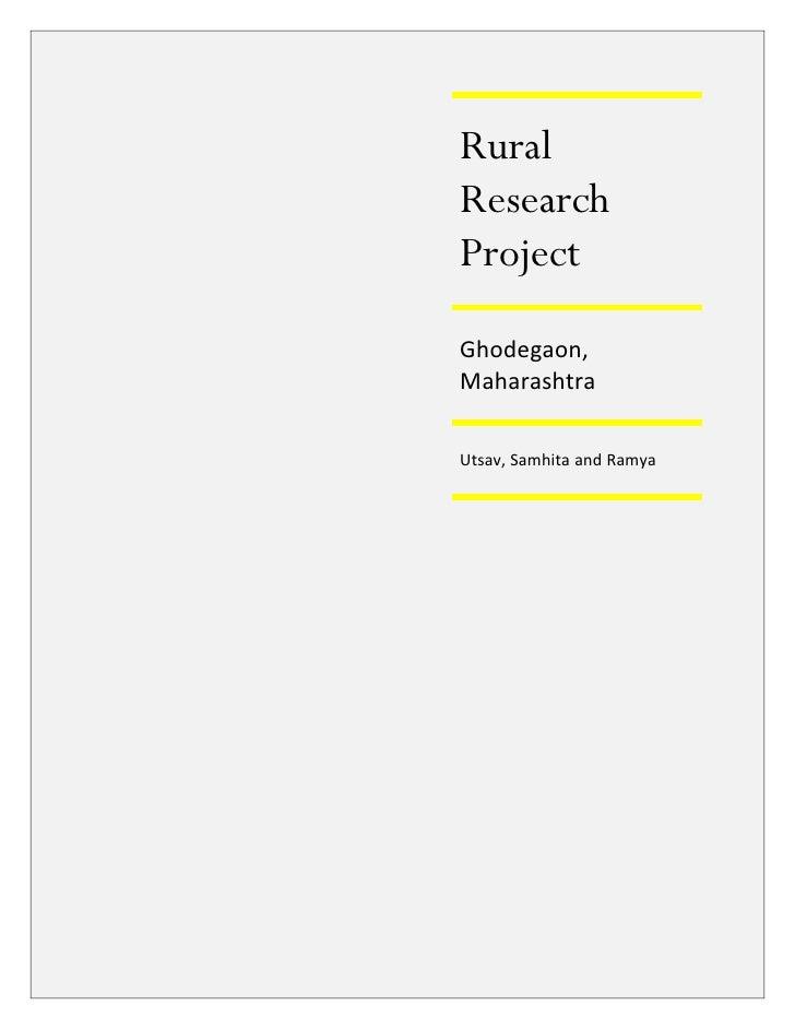 Rural Research Project Ghodegaon, Maharashtra  Utsav, Samhita and Ramya