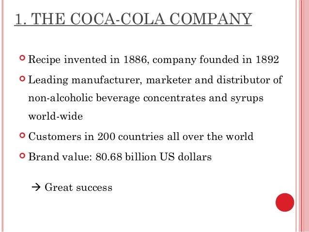 the beverage industry and concentration ratio of coca cola The coca-cola company is an american corporation, and manufacturer, retailer, and marketer of nonalcoholic beverage concentrates and syrups the company is best known for its flagship product coca-cola , invented in 1886 by pharmacist john stith pemberton in atlanta , georgia  [3].