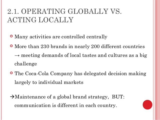 coca cola challenge strategy As the most recognizable brand in the world, coca-cola certainly knows a thing or two about successful global marketing at over a century old, coke.