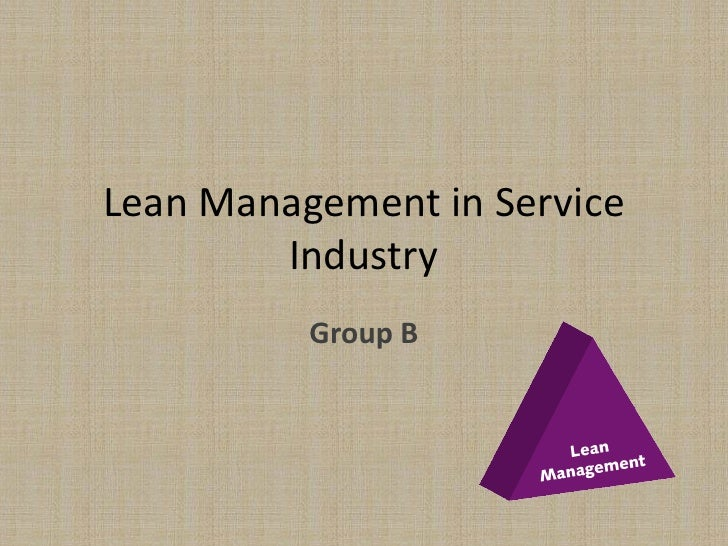 Lean Management in Service        Industry          Group B