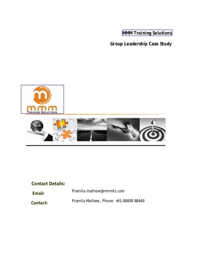 MMM Training Solutions                                       Group Leadership Case StudyContact Details:                  ...