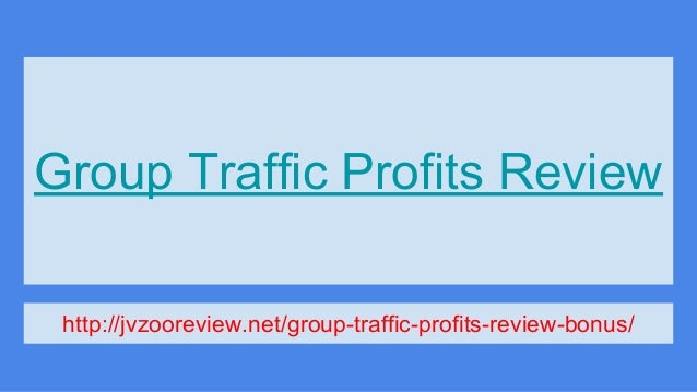 Group Traffic Profits Review http://jvzooreview.net/group-traffic-profits-review-bonus/