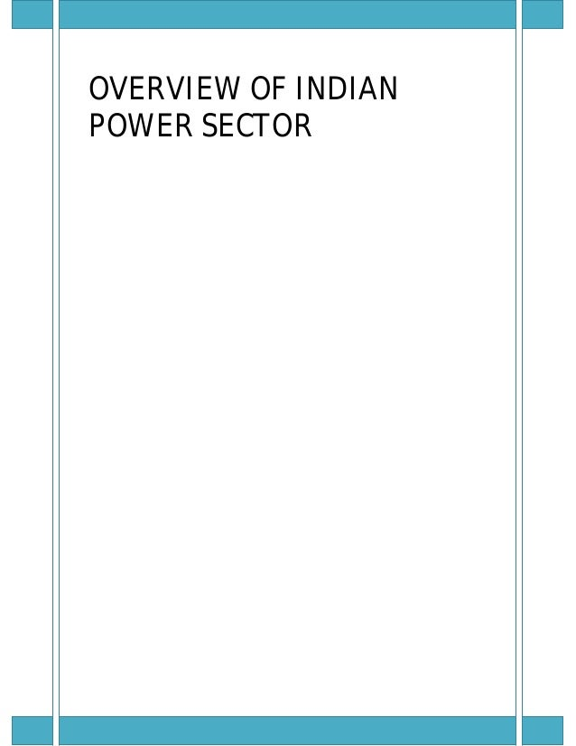 OVERVIEW OF INDIANPOWER SECTOR