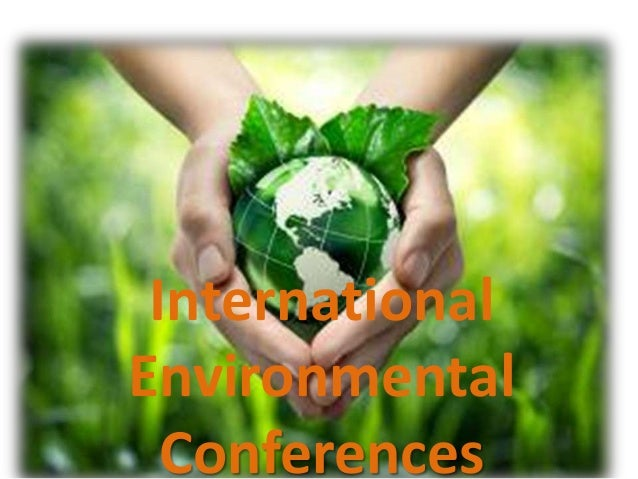 International Environmental Conferences