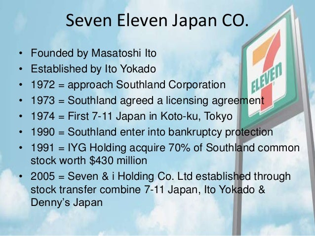 case study of seven eleven japan company About the center for information systems research cisr mission abstract: this case study describes how seven eleven japan (sej) has successfully seven-eleven japan ito-yokado, a parent company of sej, was founded.