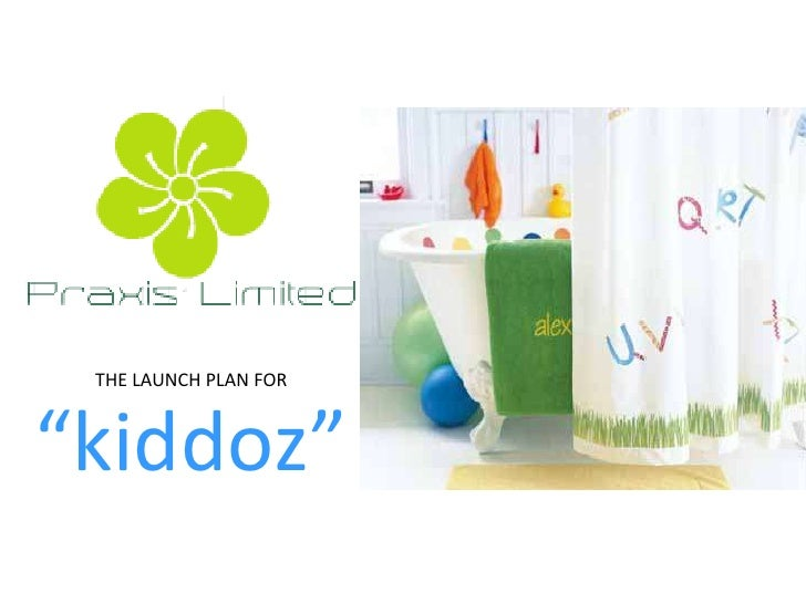 """THE LAUNCH PLAN FOR""""kiddoz"""""""