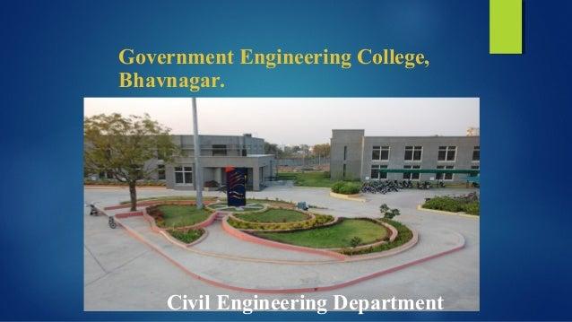Government Engineering College, Bhavnagar. Civil Engineering Department