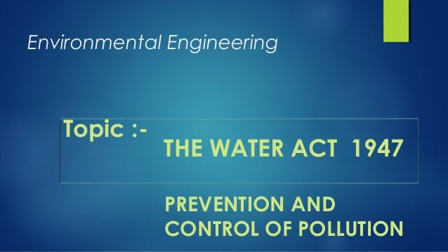 The Water act 1947 Slide 2