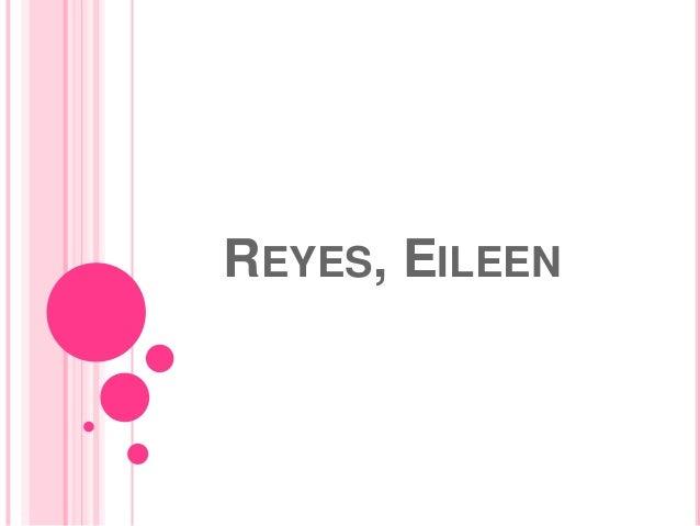 REYES, EILEEN