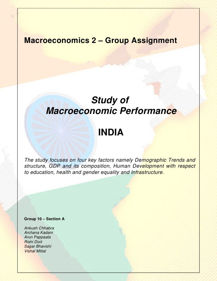 Macroeconomics 2 – Group Assignment                       Study of           Macroeconomic Performance                    ...