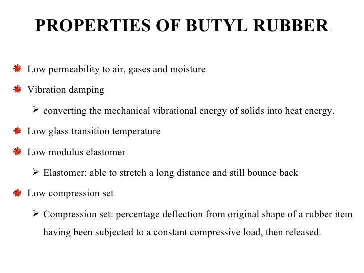 Group 14 Butyl Rubber