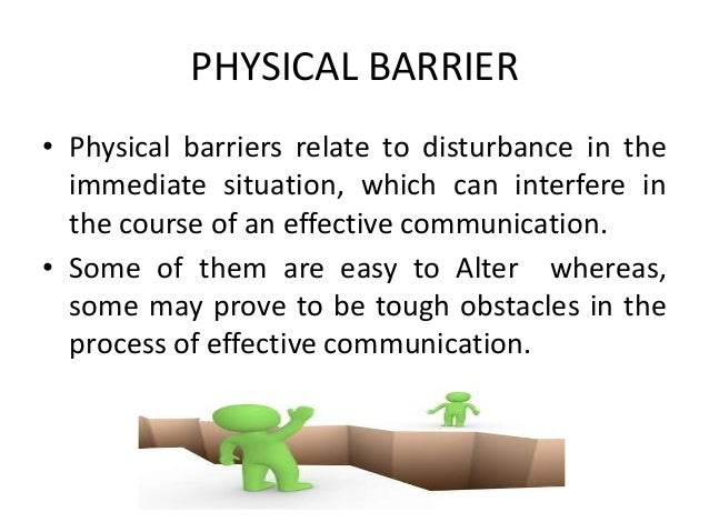 physical barriers to communication ppt