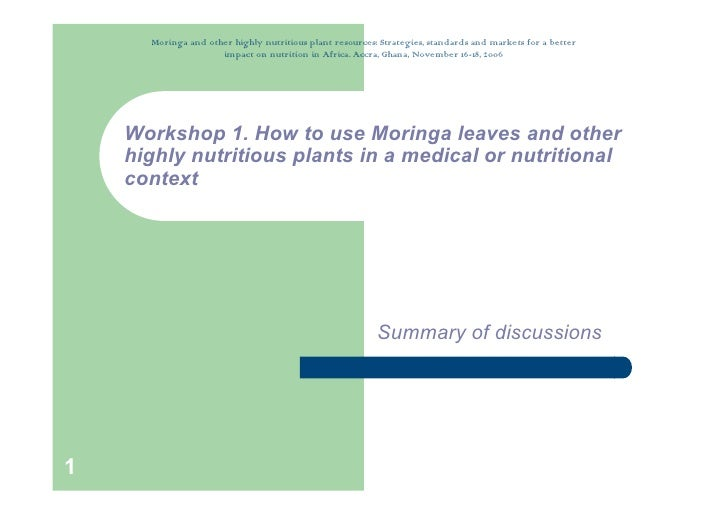 Moringa and other highly nutritious plant resources: Strategies, standards and markets for a better                      i...