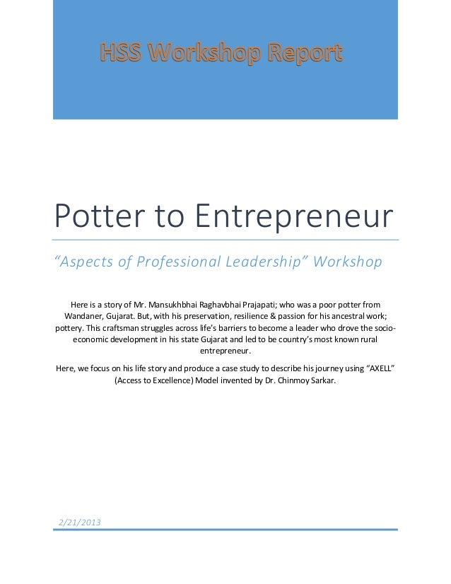 "Potter to Entrepreneur""Aspects of Professional Leadership"" Workshop    Here is a story of Mr. Mansukhbhai Raghavbhai Praja..."