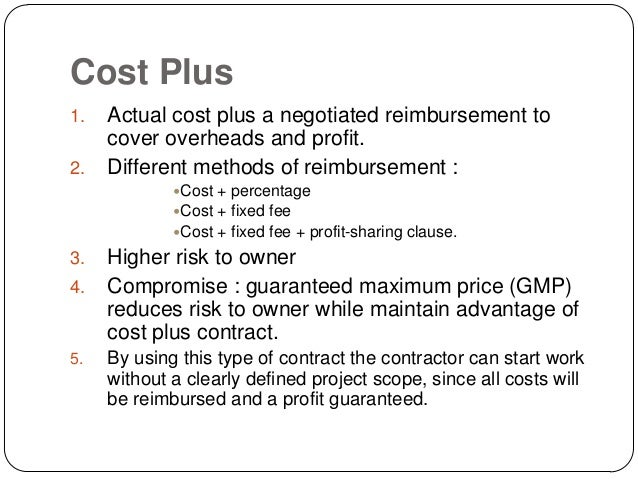 Contracts and its types for Cost plus contract example