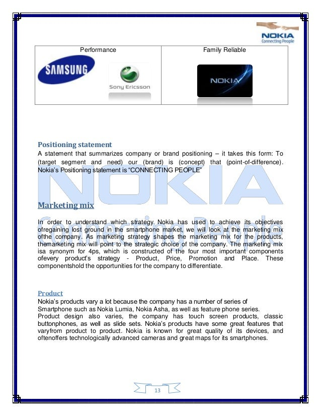 nokia targeting strategy We use this model to explain the success of nokia and ericsson  for the  purpose of marketing strategy such as target marketing and direct marketing.
