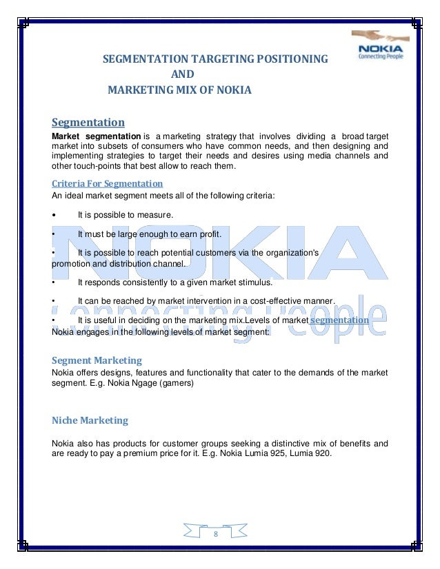 nokia marketing mix Pakistan's mobile phone market is growing very fast the most selling brand in the market is nokia a hypothesis was developed that the reputation of a brand is a source of demand and the.