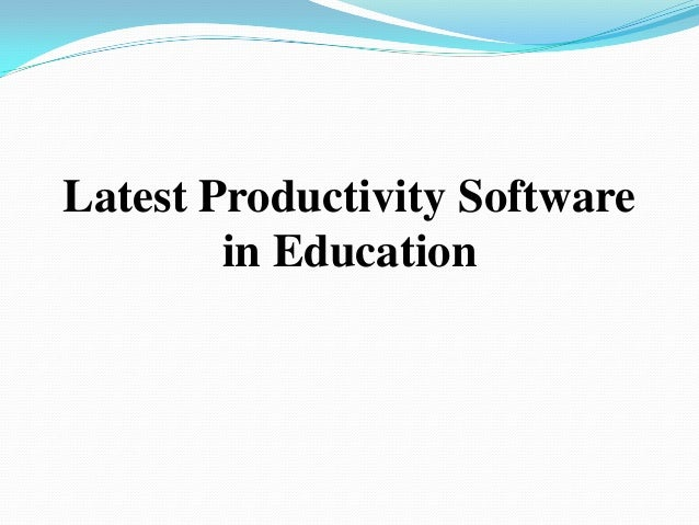 Latest Productivity Software in Education