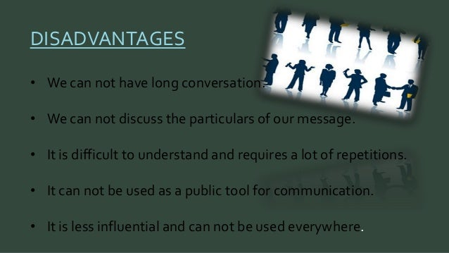 advantages and disadvantages of nonverbal communication Top advantages and disadvantages of verbal communications by chitra reddy then we call it as non-verbal communication advantages of verbal communication.