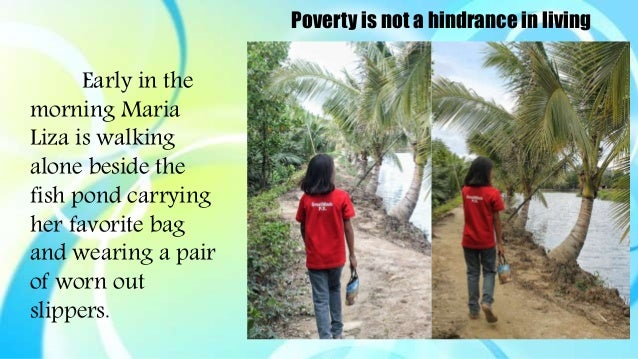 essay on poverty is not a hindrance to success Poverty is not a hindrance to success means that one can achieve success no matter his or her economic background it means that poor people can be successful, and that their poorness does not.